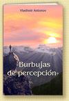 «Burbujas de percepción»